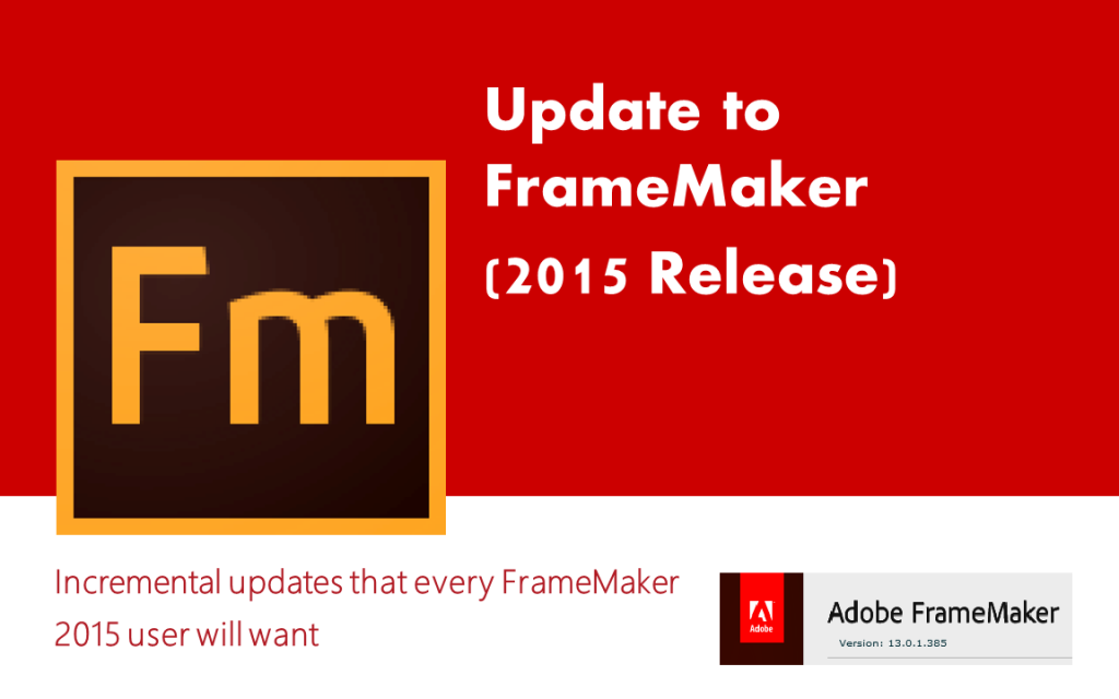 FrameMaker 2015 Update 1 released - Tech Comm Tools