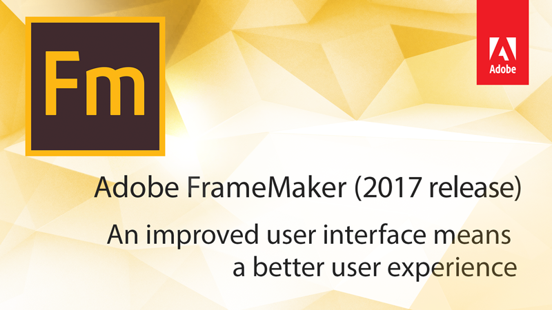 Review: FrameMaker (2017 Release) - Tech Comm Tools