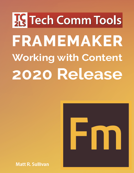 Publishing Fundamentals: Unstructured Framemaker 11